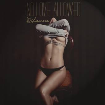 No Love Allowed