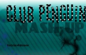 Club Penguin Mash-Up