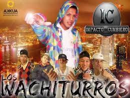 Los Wachiturros!!