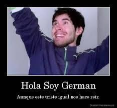 HOLA SOY GREMAN