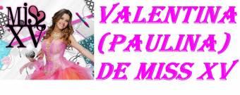 VALENTINA!!!!!!!!!!!!!!!!!!!!!!!!