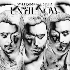 Until Now (Swedish House of Mafia)